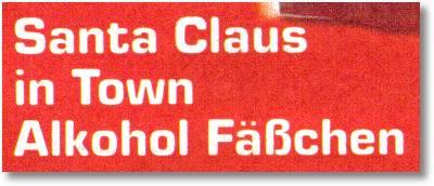 Santa Claus in Town Alkohol Fäßchen