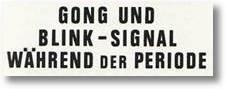 Gong- und Blink-Signal während der Periode