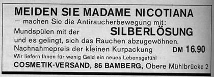 Meiden sie Madame Nicotiana, machen sie die Antiraucherbewegung mit: Mundspülen mit der Silberlösung und es gelingt, sich das Rauchen abzugewöhnen.
