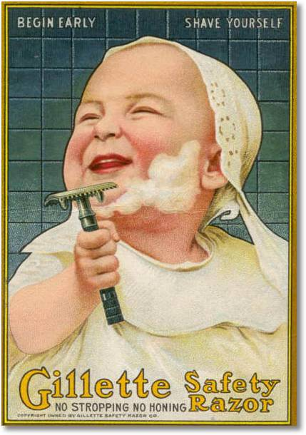 Begin early shave yourself - an old Gillette advertisement