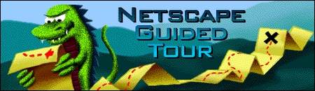 Netscape Guided Tour