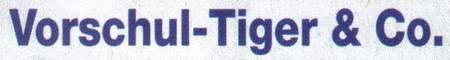 Vorschul-Tiger & Co.