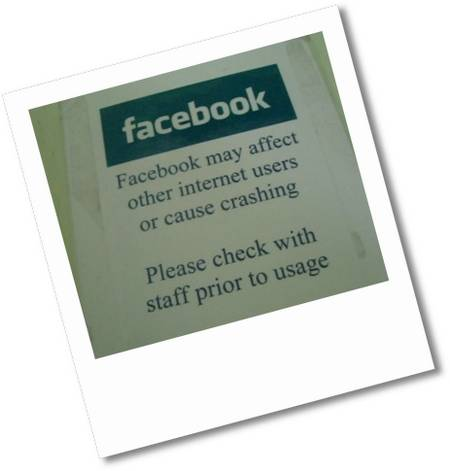 facebook - Facebook may affect other internet users or cause crashing - Please check with staff prior to usage