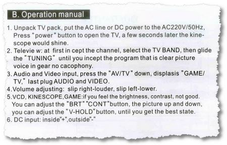 1. Unpack TV pack, put the AC line or DC power to the AC 220V/50Hz, Press power button to open the TV, a few seconds later the kinescope would shine.