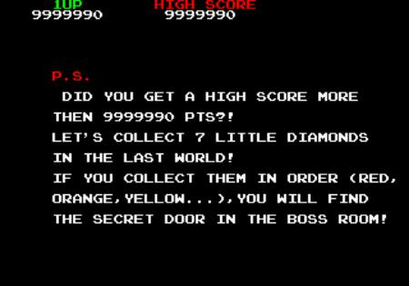 Did you get a high score more than 9999990 points?! Let's collect 7 little diamonds in the last world! If you collect them in order (red, orange, yellow...) you will find the secret door in the boss room!