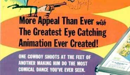 More Appeal Than Ever with The Greatest Eye Catching Animation Ever Created! One cowboy shots at the feet of another making him the most comical dance you've ever seen.
