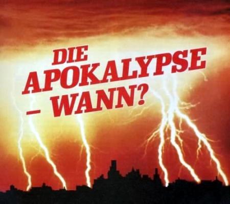 Die Apokalypse -- wann?