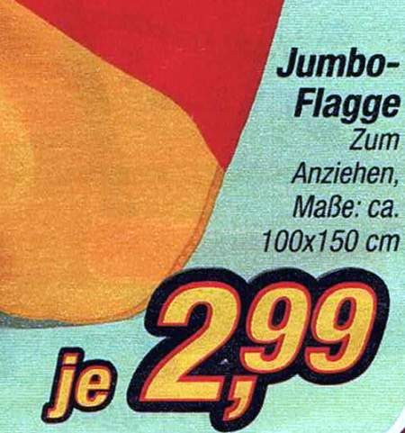 Jumbo-Flagge zum Anziehen