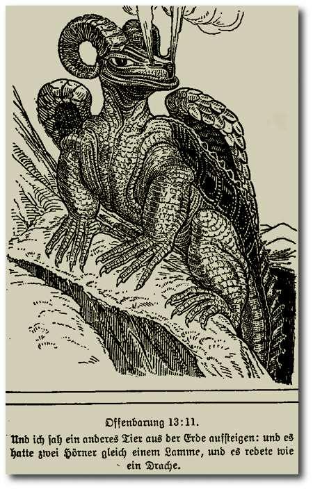 Offenbarung 13:11 Und ich sah ein anderes Tier aus der Erde aufsteigen; und es hatte zwei Hörner gleich einem Lamme, und es redete wie ein Drache