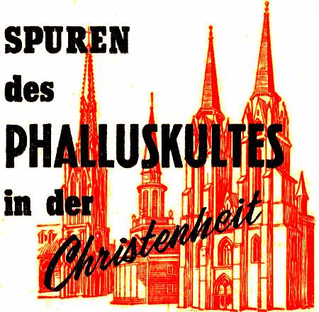 Spurel des Phalluskultes in der Christenheit