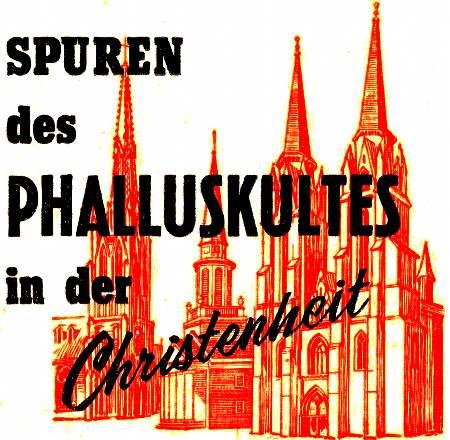 Spurel des Phalluskultes in der Christenheit