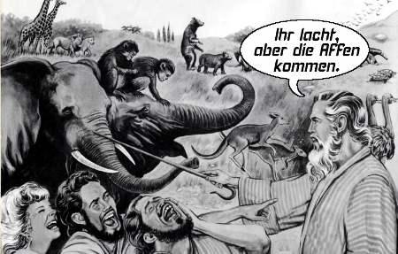 Ihr lacht, aber die Affen kommen