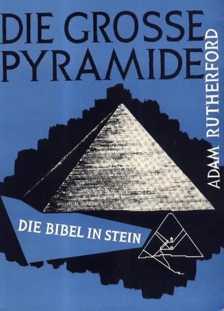 Adam Rutherford: Die große Pyramide - Die Bibel in Stein