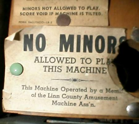 Minors not allowed to play. Score void if machine is tilted. NO MINORS