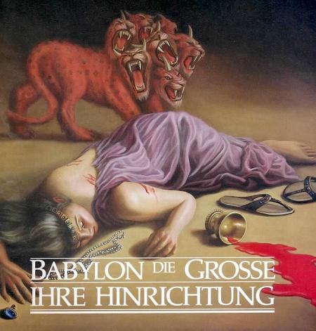 Babylon die Große - Ihre Hinrichtung