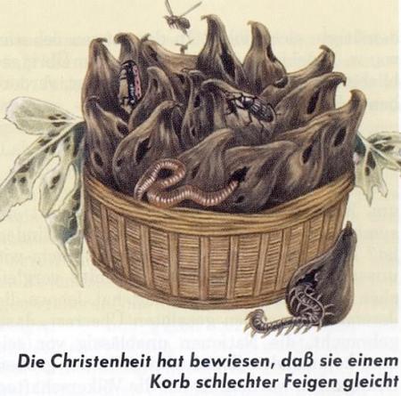 Die Christenheit hat bewiesen, dass sie einem Korb schlechter Feigen gleicht