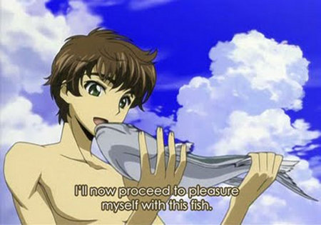 I'll now proceed to pleasure myself with this fish