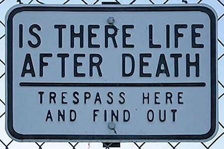 Is there life after death? Trespass here and find out!