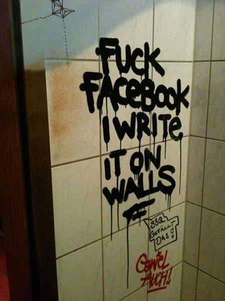 FUCK FACEBOOK I WRITE IT ON WALLS -- BBQ Gefällt DAS! -- GEWEL AUCH!
