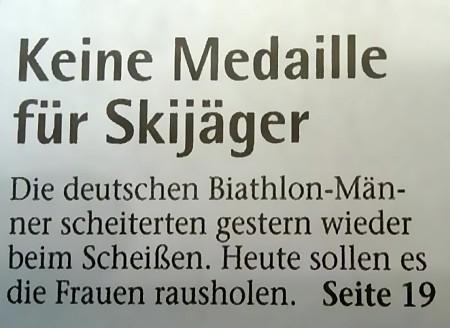 Keine Medaille für Skijäger - Die deutschen Biathlon-Männer scheiterten gestern wieder beim Scheißen. Heute sollen es die Frauen rausholen. Seite 19