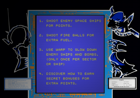 1. Shoot enemy space ships for points. -- 2. Shoot fire balls for extra fuel. -- 3. Use warp to slow down enemy shops and bombs. (Only once per sector or ship) -- 4. Discover how to earn secret bonuses for extra points.