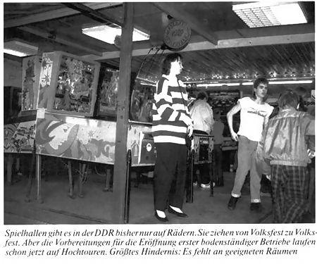 Spielhallen gibt es in der DDR bisher nur auf Rädern. Sie ziehen von Volksfest zu Volksfest. Aber die Vorbereitungen für die Eröffnung erster bodenständiger Betriebe laufen schon jetzt auf Hochtouren. Größtes Hindernis: Es fehlt an geeigneten Räumen.