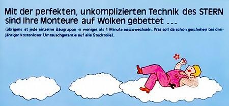 Mit der perfekten, unkomplizierten Technik des STERN sind Ihre Monteure auf Wolken gebettet...