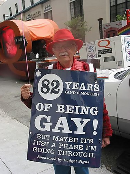 82 years and 9 months of being gay! But maybe it's just a phase I'm going through.