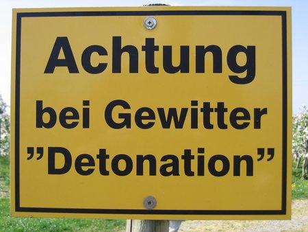 Achtung bei Gewitter Detonation