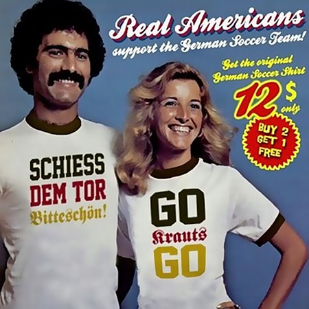 Real Americans support the German Soccer Team! Get the original German Soccer Shirt, 12$ only: SCHIESS DEM TOR BITTESCHÖN! GO KRAUTS GO!