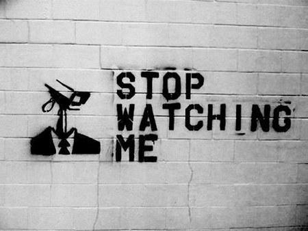 STOP WATCHING ME!