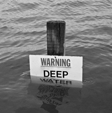 WARNING! DEEP WATER!