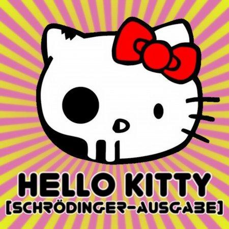 Hello Kittie (Schrödinger-Ausgabe)