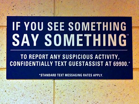 If you see something, say something. To report any suspicious activity, confidentially text guestassist at 69900