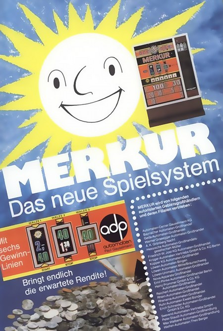 Merkur. Das neue Spielsystem. Mit sechs Gewinnlinien. Bringt endlich die erwartete Rendite!