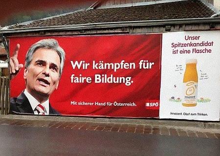 Wir kämpfen für faire Bildung -- Mit sicherer Hand für Österreich -- SPÖ -- Unser Spitzenkandidat ist eine Flasche -- Innocent: Obst zum Trinken