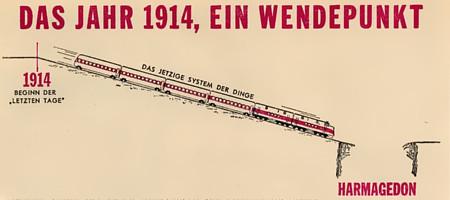 Das Jahr 1914, ein Wendepunkt -- 1914, Beginn der letzten Tage -- Das jetzige System der Dinge, ein Zug der bergab fährt, auf eine Grube mit dem Text Harmagedon