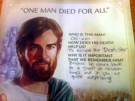 One man died for all -- Wo is this man? Obi-wan -- How does his death help us? To escape the Death Star -- Why is it important that we remember him? Because he comes back as a ghost at random times and it can be quite surprising