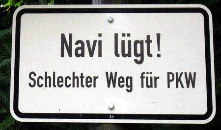 Navi lügt! Schlechter Weg für PKW