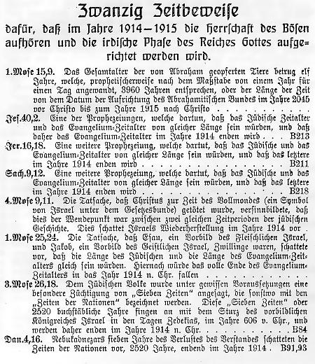 Zwanzig Zeitbeweise dafür, dass im Jahre 1914-1915 die Herrschaft des Bösen aufhören und die irdische Phase des Reiches Gottes aufgerichtet werden wird.