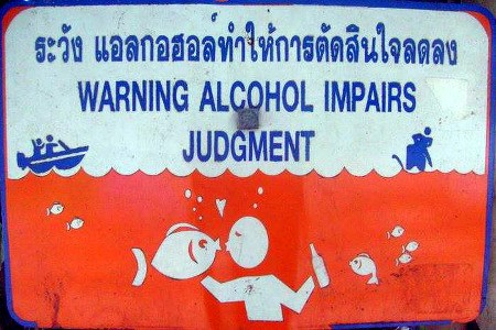 WARNING: ALCOHOL IMPAIRS JUDGEMENT