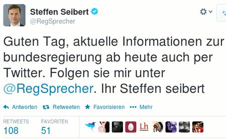 Screenshot Twitter, @RegSprecher: Guten Tag, aktuelle Informationen zur bundesregierung ab heute auch per Twitter. Folgen sie mir unter @RegSprecher. Ihr Steffen seibert
