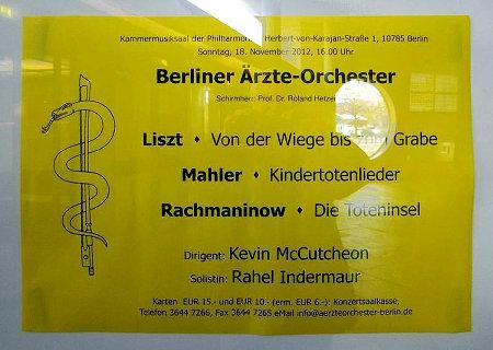 Berliner Ärzte-Orchester -- Liszt: Von der Wiege bis zum Grabe -- Mahler: Kindertotenlieder -- Rachmaninow: Die Toteninsel