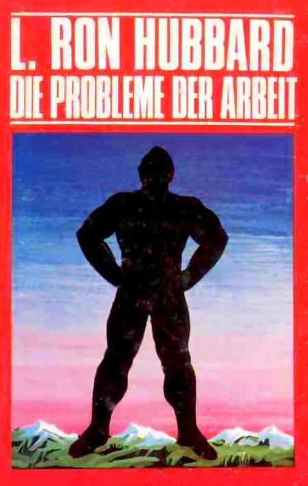 Ein Bucheinband -- L. Ron Hubbard: Die Probleme der Arbeit