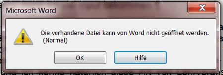 Fehlermeldung von Microsoft Word: 'Die vorhandene Datei kann von Word nicht geöffnet werden. (Normal)'