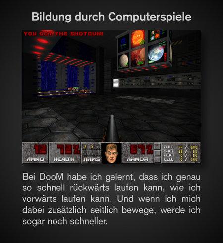 Screenshot aus DooM -- Bildung durch Computerspiele -- Bei DooM habe ich gelernt, dass ich genau so schnell rückwärts laufen kann, wie ich vorwärts laufen kann. Und wenn ich mich dabei zusätzlich seitlich bewege, werde ich sogar noch schneller.