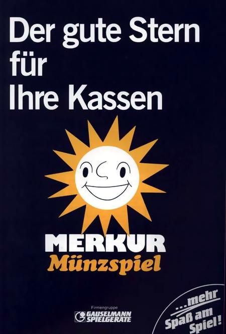 Werbung aus dem Jahr 1984: Der gute Stern für Ihre Kassen -- MERKUR Münzspiel -- Gauselmann Spielgeräte -- Mehr Spaß am Spiel