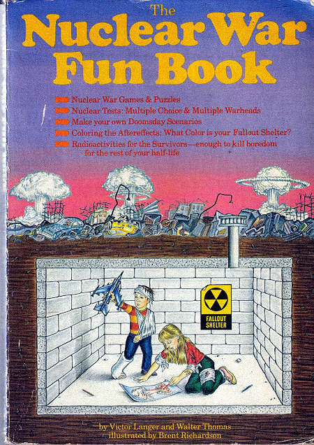 The Nuclear War Fun Book -- Nuclear War Games And Puzzles -- Nuclear Tests: Multiple Choice And Multiple Warheads -- Make your own Doomsday Szenarios -- Coloring the Aftereffects: What Color is your Fallout Shelter -- Radioactivities for the Survivors. Enough to kill boredom for the rest of your half-life