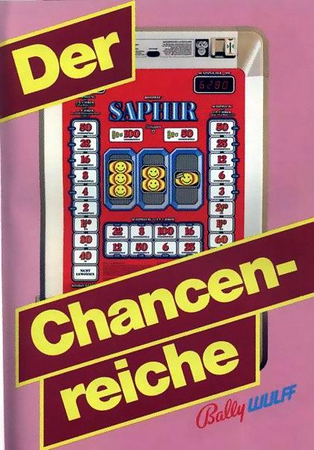 An Aufsteller gerichtete Werbung für das Bally-Wulff-Geldspielgerät Rotomat Saphir aus dem Jahr 1984. Zu einem Vollbild mit sechs Smilies steht der Text 'Der Chancenreiche'.