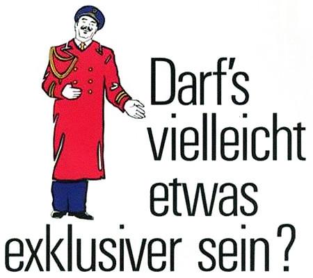 Detail einer Werbung aus dem Jahr 1989: Darf's vielleicht etwas exklusiver sein?